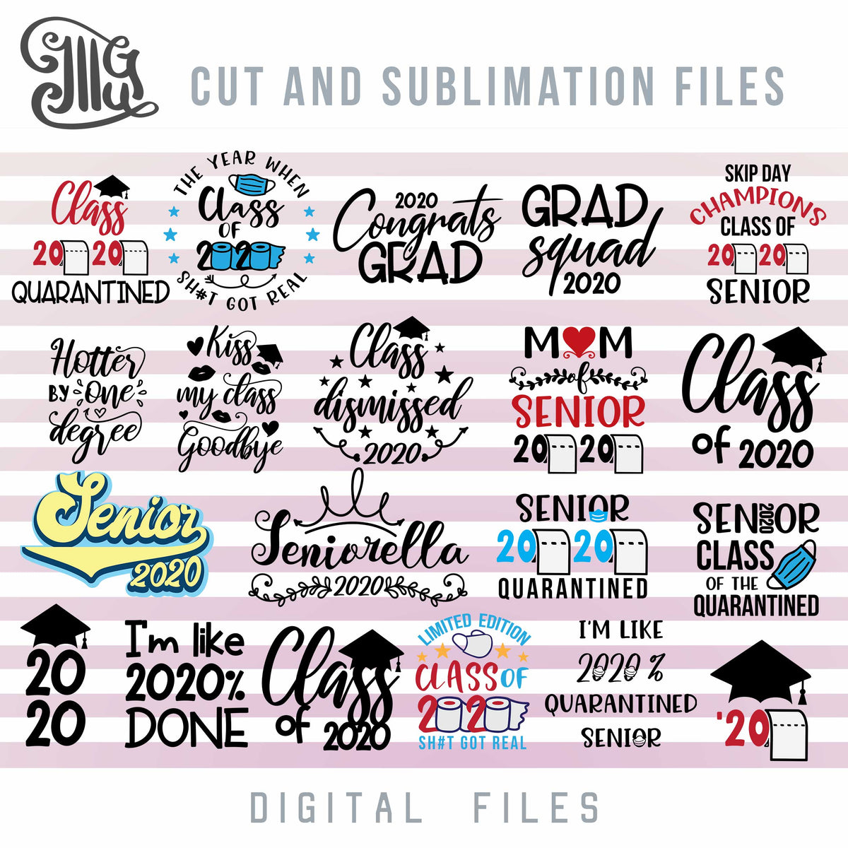 Quarantine Senior 2020 Svg Bundle Class Of 2020 Svg Cut Files Gradua Illustrator Guru