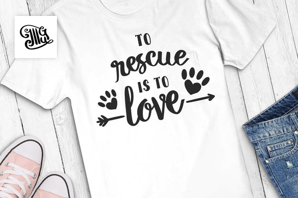 Dog svg | Cat mom svg | To rescue is to love svg | Rescue dog svg | Rescue cat svg | Pet svg-by Illustrator Guru
