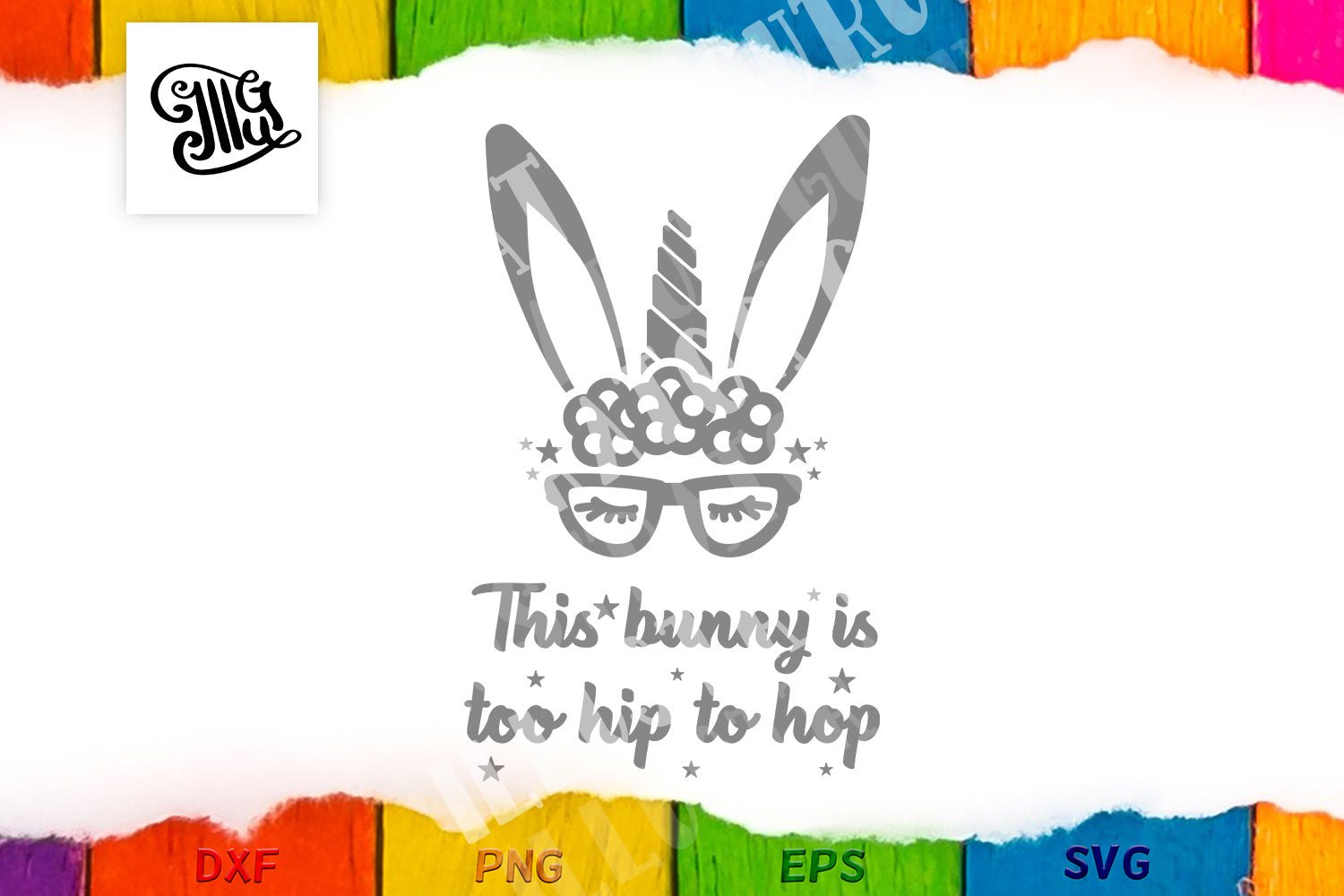 Girl Easter svg | Cool bunny svg | This bunny is too hip to hop svg | Easter bunny svg | Bunny unicorn svg | Unicorn face svg | Too hip to hop svg-by Illustrator Guru
