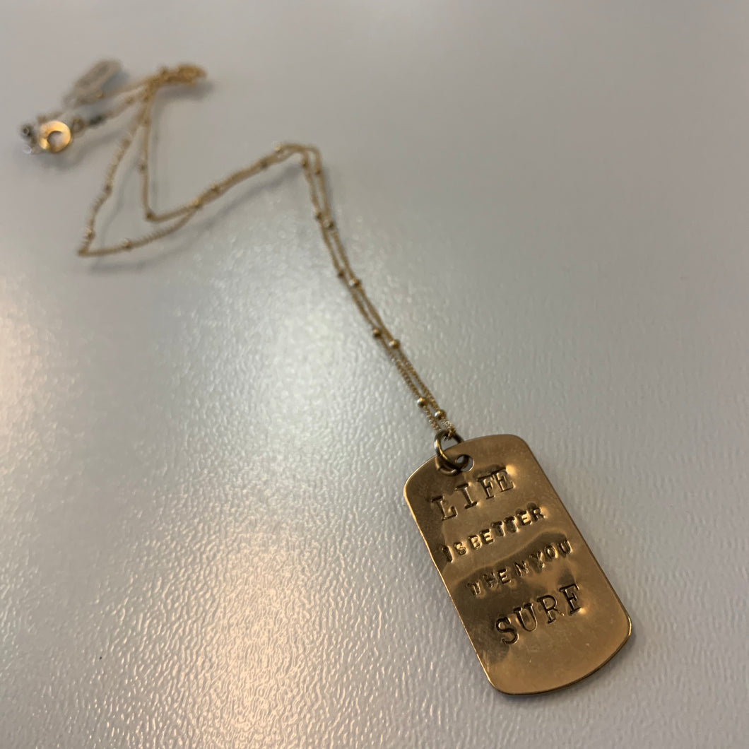Life Is Better When You Surf  Dog Tag Necklace - Olia