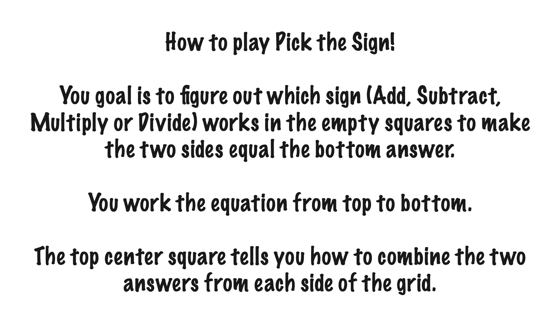 How to Play Pick the Sign