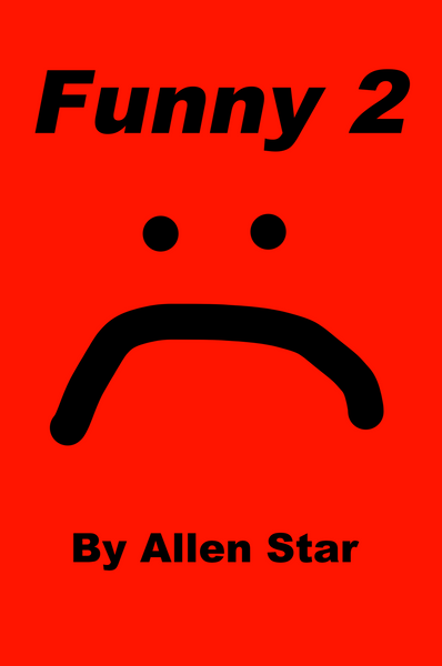 Funny 2 - NEW AND IMPROVED! - luckyclarkbooks