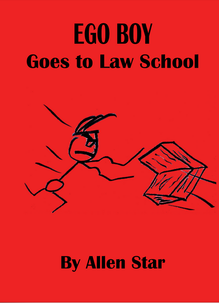 Ego Boy Goes to Law School - luckyclarkbooks