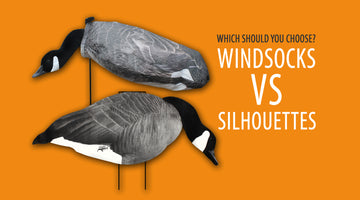 WINDSOCKS OR SILHOUETTES: Which Should You Choose for Canada Goose Hunting?