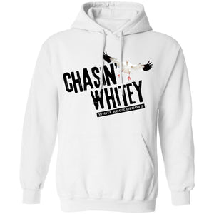 Chasin' Whitey Hooded Sweatshirt