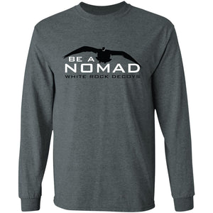 Be A Nomad Long Sleeve T-Shirt