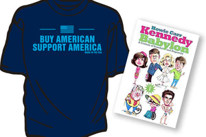 """BUY AMERICAN SUPPORT AMERICA"" t-shirt in Navy blue with FREE ""KENNEDY BABYLON, VOL. I"""