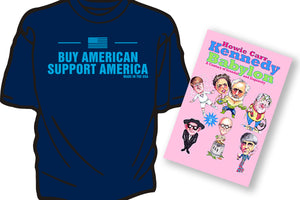 """BUY AMERICAN SUPPORT AMERICA"" t-shirt in Navy blue with FREE ""KENNEDY BABYLON, VOL. II"""