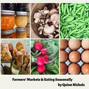 Farmers' Markets & Eating Seasonablly