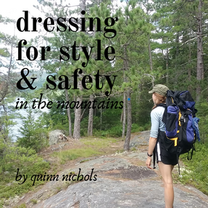 Dressing for Style & Safety in the Mountains