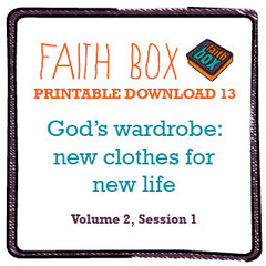 #13 - God's wardrobe: new clothes for a new life