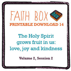 #14 - The Holy Spirit grows fruit in us: love, joy and kindness