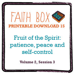 #15 - Fruit of the Spirit; patience, peace and self-control (vol2:3)