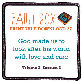 #27 - God made us to look after his world with love and care