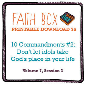 #76 - 10 Commandments #2: Don't let idols take God's place in your life