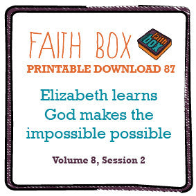 #87 - Elizabeth learns God makes the impossible possible