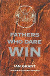 Fathers Who Dare Win 1st Edition
