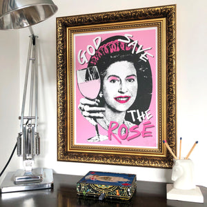 God Save The Rose Signed Print