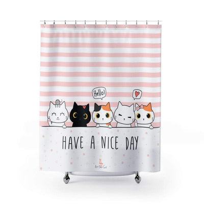 Art Your Cat Have a Nice Day Cat Shower Curtain