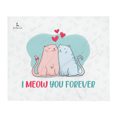 Art Your Cat I Meow You Forever - Valentine's Blanket