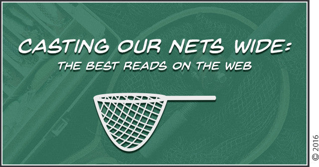 Casting Our Nets Wide: The Best Reads on The Web