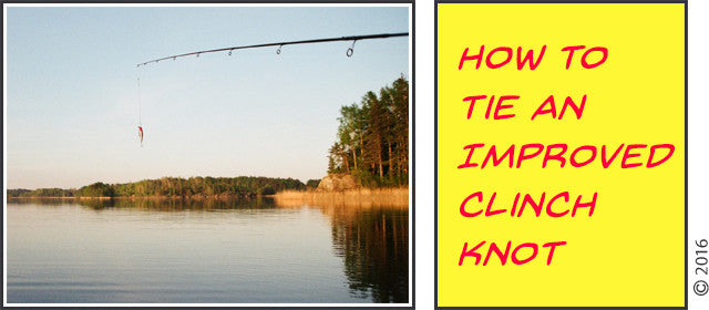 Tying Tips: How to Tie an Improved Clinch Knot
