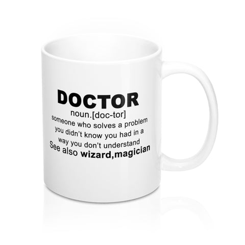 Doctor Someone Who Solves A Problem - mugsouk