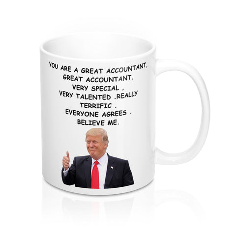 trump favorite accountant Coffee Mug 11 oz tea cup - mugsouk