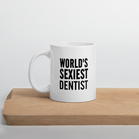 World Sexyiest Dentist coffee Mug - mugsouk