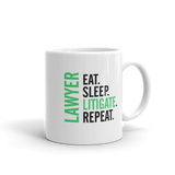 Eat Sleep Litigate and Repeat coffee mugs - mugsouk