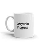 "Limited Edition ""Lawyer In Progress"" 11 15 oz  Mug - mugsouk"