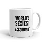 World's Sexiest accountant Mug Ceramic Coffee Mug - mugsouk