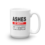 Ashes of Shitty Clients large 11 15 oz coffee Mug - mugsouk