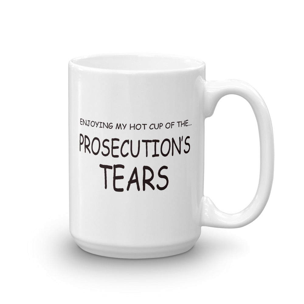 Enjoying My Hot Cup Of The Prosecution's Tears Coffee Mug - mugsouk