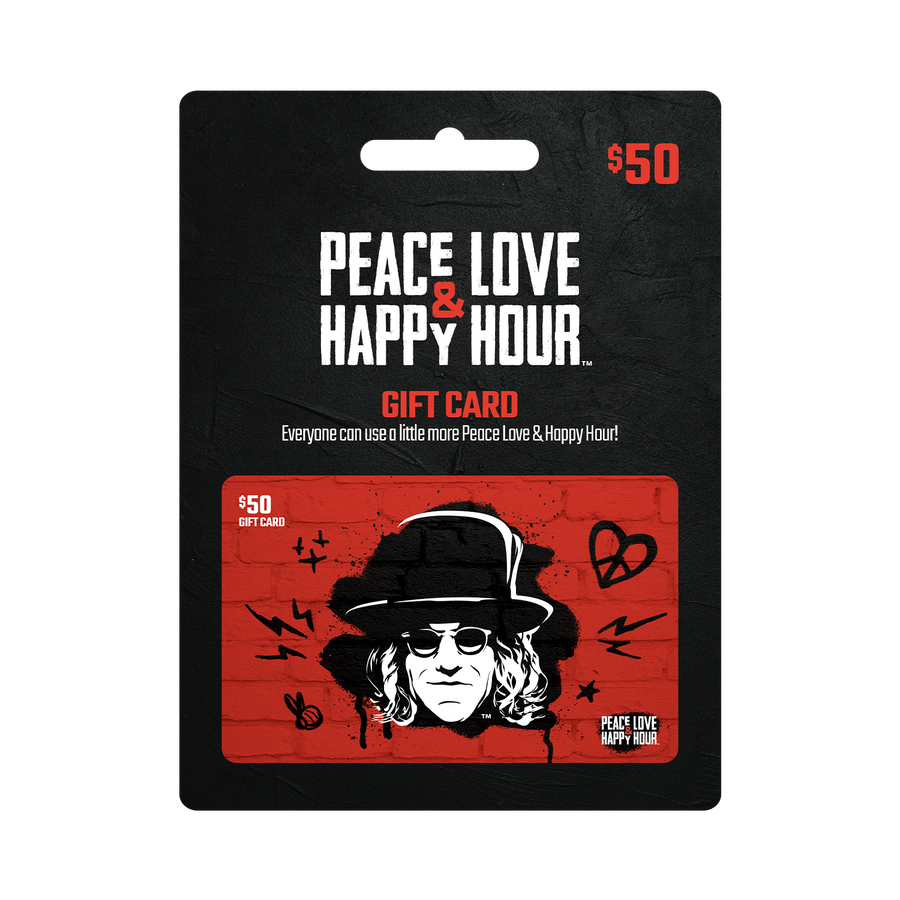 Peace Love & Happy Hour Gift Cards