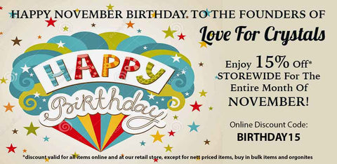 Love For Crystals November Birthday Bash