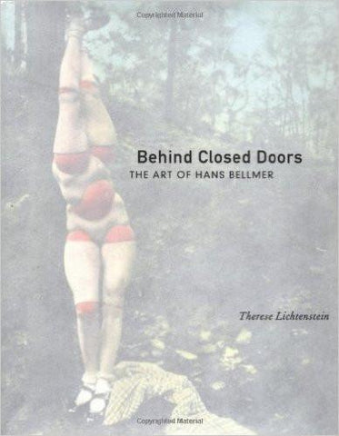 Behind Closed Doors: The Art of Hans Bellmer