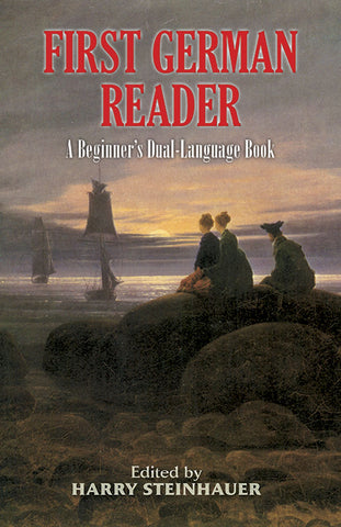 First German Reader: A Beginner's Dual-Language Book [English/German]