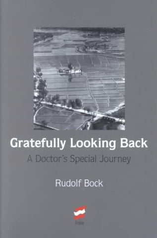 Gratefully Looking Back: A Doctor's Special Journey