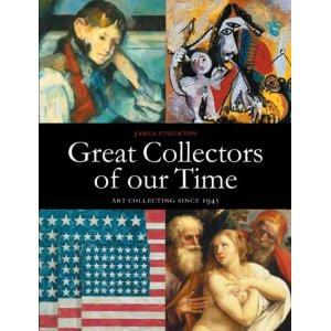 Great Collectors of Our Time