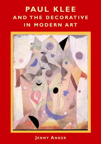 Paul Klee and the Decorative in Modern Art