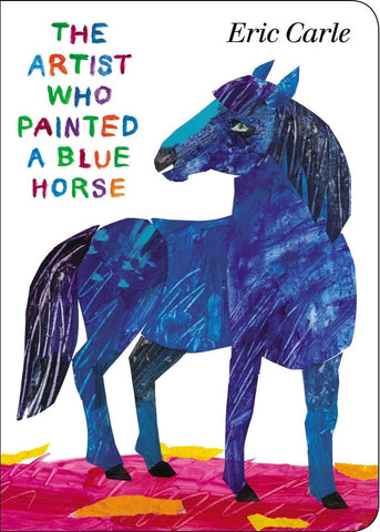 The Artist Who Painted a Blue Horse [Board Book]