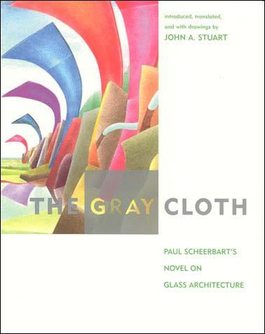 The Gray Cloth: Novel on Glass Architecture