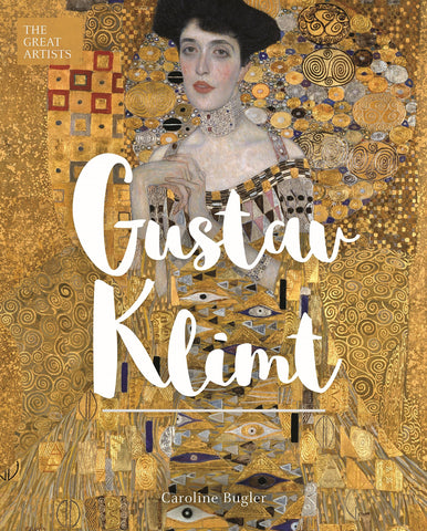 The Great Artists: Gustav Klimt
