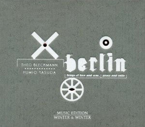 Berlin: Songs of Love and War, Peace and Exile [CD]