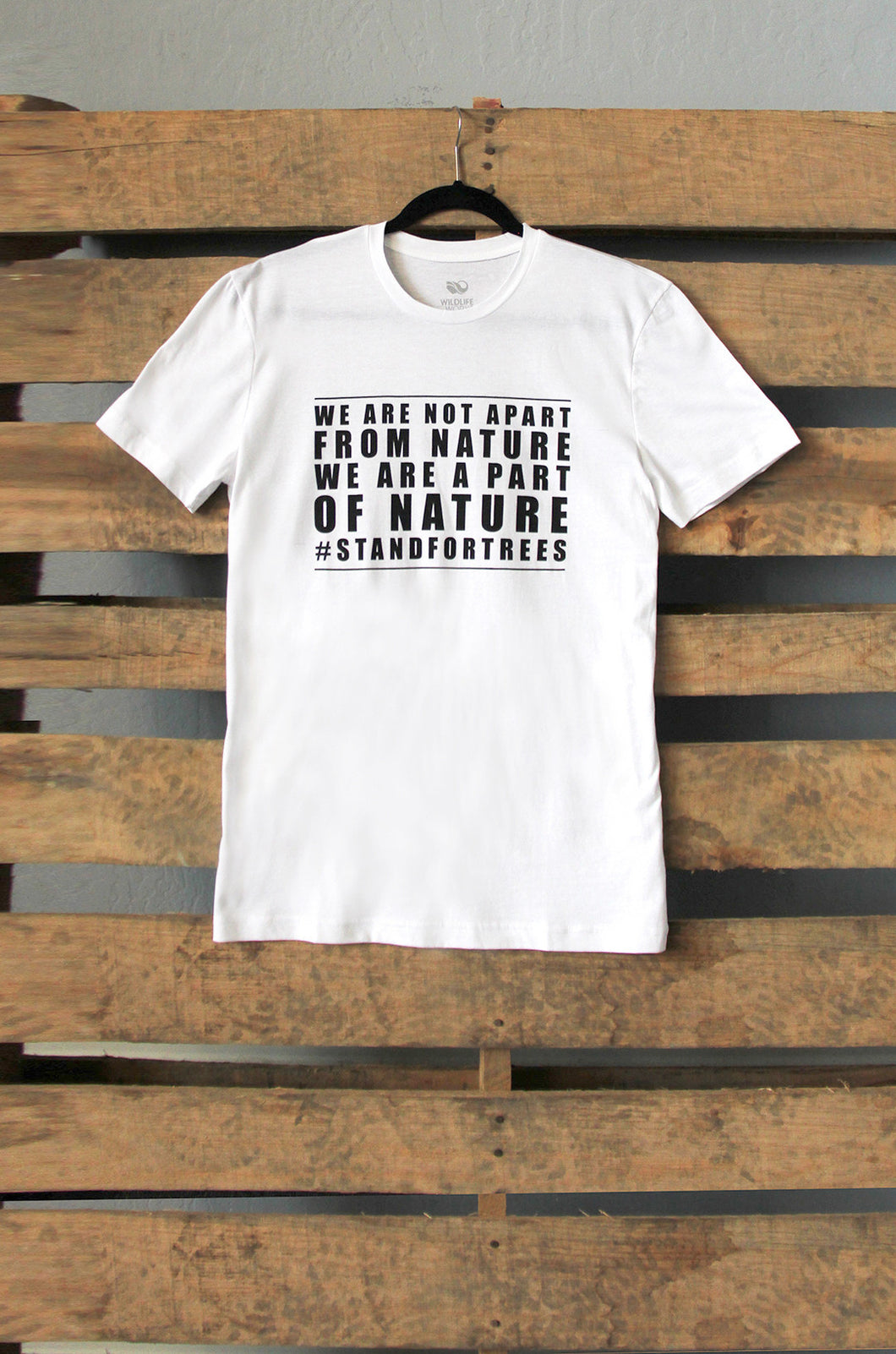 Stand for Trees - We Are Not Apart From Nature - Men