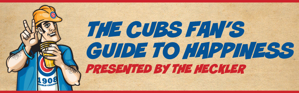 2014 Edition: The Cubs Fan's Guide To Happiness