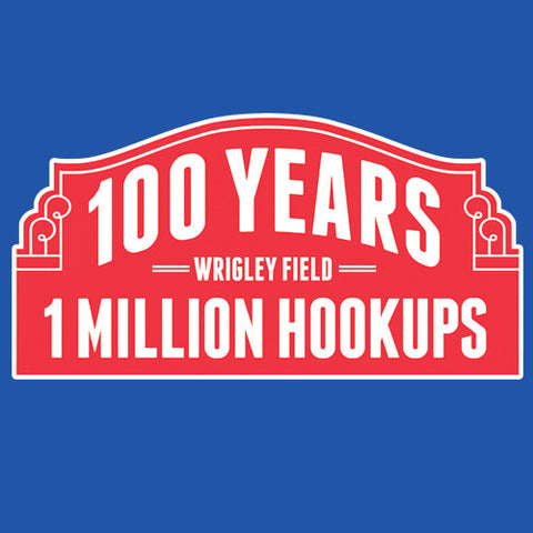 100 Years at Wrigley: 1 Million Hookups