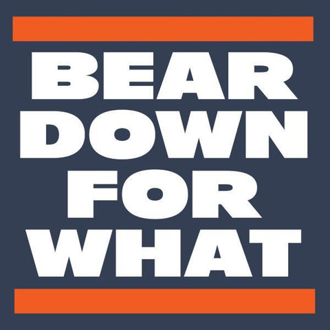 Bear Down for What Women's T-Shirt
