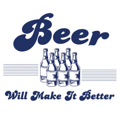 Beer Will Make It Better Men's T-Shirt